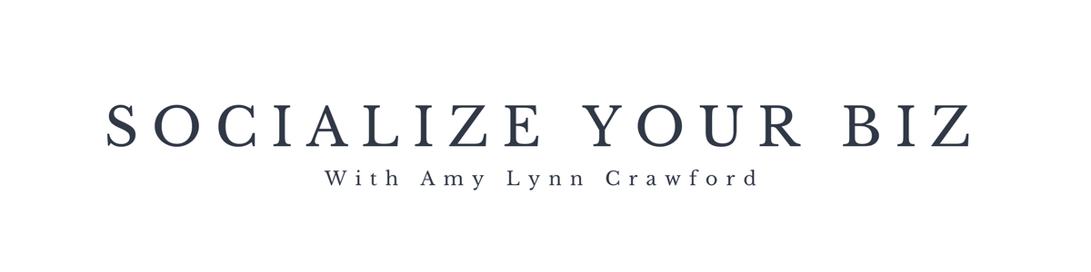 Socialize Your Biz With Amy Lynn Crawford